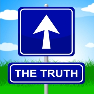 ACKNOWLEDGE THE FACTS - RECEIVE AND BELIEVE THE TRUTH